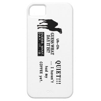 Famous Hump Day Camel Saying Quite Coffee iPhone 5 Case