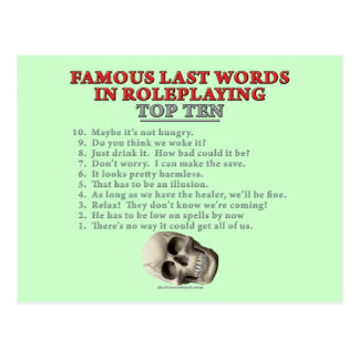 Famous Last Words in Roleplaying Top Ten Post Card