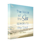 FAMOUS VOICE OF THE SEA SPEAKS TO THE SOUL QUOTE GALLERY WRAP CANVAS
