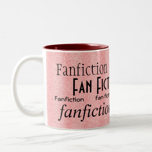 """""""Fan Fiction Fanatic"""" Mug"""