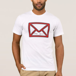 fan mail T-Shirt