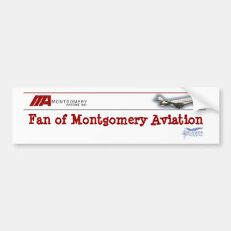 Fan of Montgomery Aviation Bumper Sticker