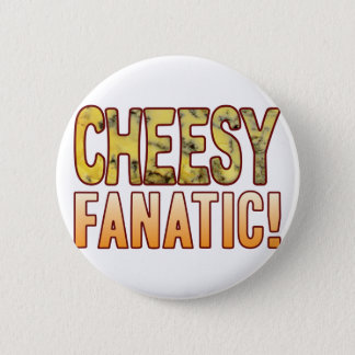 Fanatic Blue Cheesy 6 Cm Round Badge