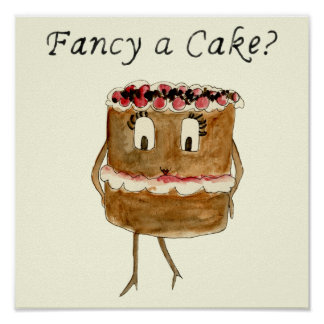 Fancy a cake Black Forest Gateau Funny Cake Design Poster