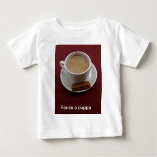 Fancy a cuppa baby T-Shirt