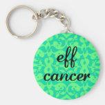 fancy eff cancer 2 keychain