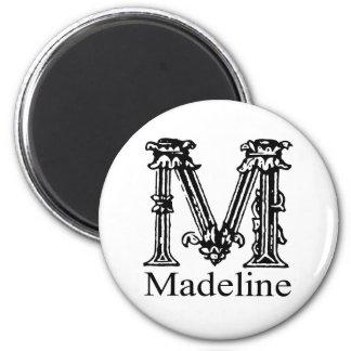 Fancy Monogram: Madeline Magnet