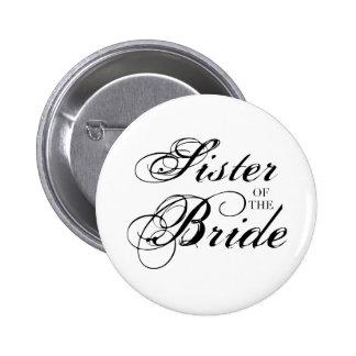 Fancy Sister of the Bride Black 6 Cm Round Badge