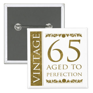 Fancy Vintage 65th Birthday 15 Cm Square Badge