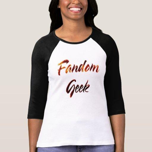 Fandom Geek Fire Tee Shirts