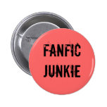 Fanfic Junkie Button