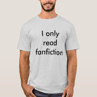 Fanfiction T-Shirt