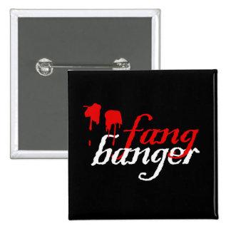 Fangbangers Buttons