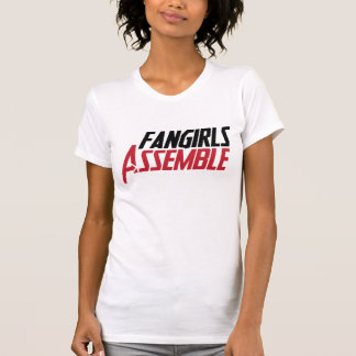 Fangirls Assemble! T-Shirt
