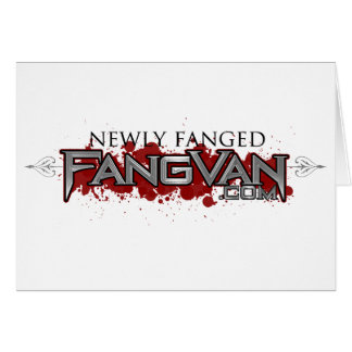 FangVan Newly Fanged Official Greeting Cards