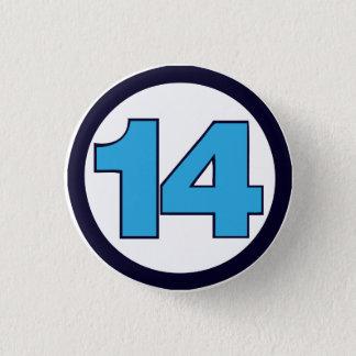 Fantastic 14 3 cm round badge