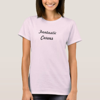 Fantastic Curves T-Shirt