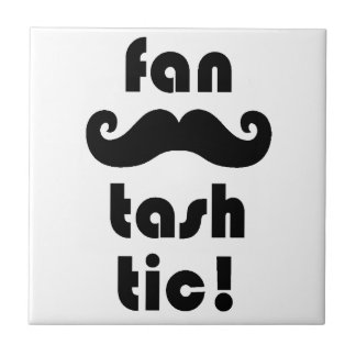 Fantastic 'Fan-Tash-Tic' Moustache Mug Tile
