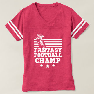 Fantasy Football Champ funny women's shirt