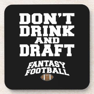 Fantasy Football Dont Drink and Draft Coasters