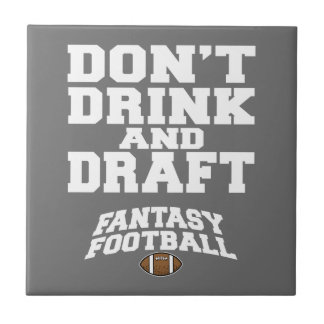 Fantasy Football Don't Drink and Draft - Gray Small Square Tile
