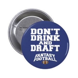 Fantasy Football Don't Drink and Draft - Navy Blue 6 Cm Round Badge
