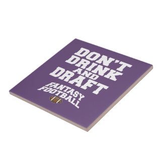 Fantasy Football Don't Drink and Draft - Purple Tile