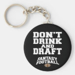 Fantasy Football Dont Drink and Draught Basic Round Button Key Ring
