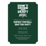 Fantasy Football - Don't Drink and Draught Custom Invitation