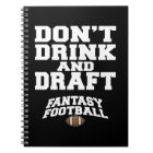 Fantasy Football Dont Drink and Draught Notebook