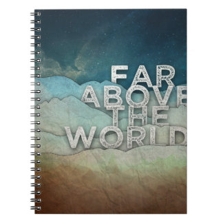 Far Above Spiral Notebook