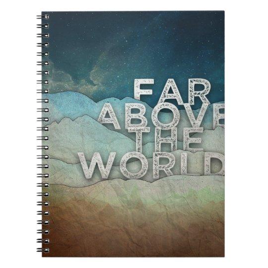 Far Above Spiral Notebook