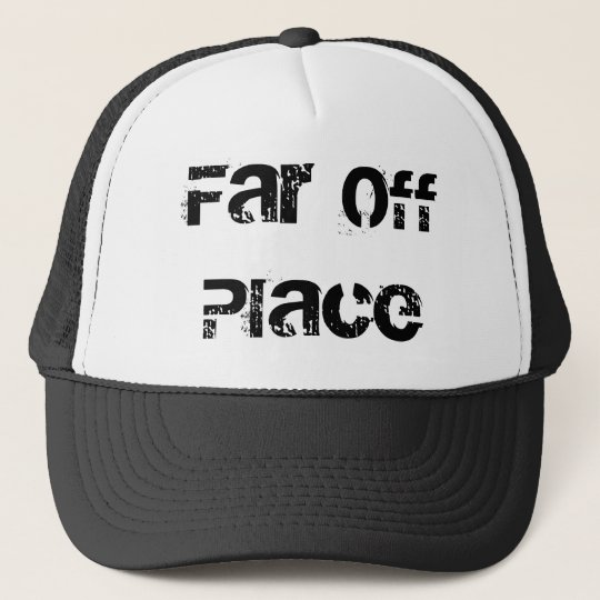 Far Off Place Cap
