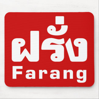 Farang ♦ Foreigner in Thai Language Script ♦ Mouse Mat