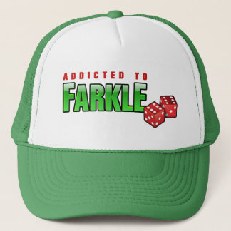 FARKLE - addicted Trucker Hat