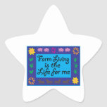 Farm Living Is The Life For Me Star Stickers