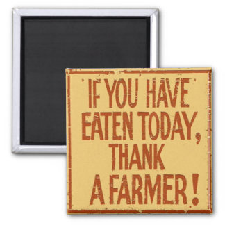 Farmer Appreciation Square Magnet