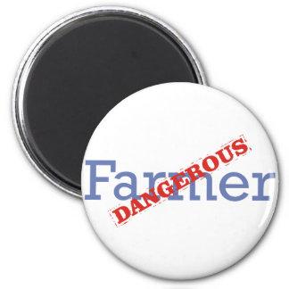 Farmer / Dangerous 6 Cm Round Magnet