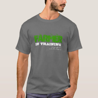 FARMER in training T-Shirt