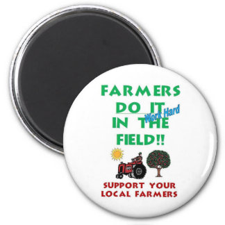 Farmers do it in the field refrigerator magnet