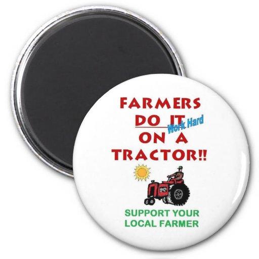 Farmers do it on a tractor fridge magnet