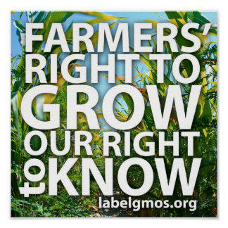 Farmers Right To Grow Our Right to Know Poster