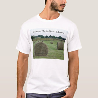 Farmers: The Backbone Of America T-Shirt