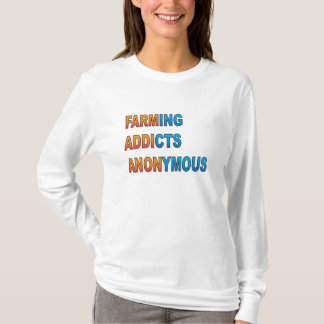 Farming Addicts Anonymous T-Shirt