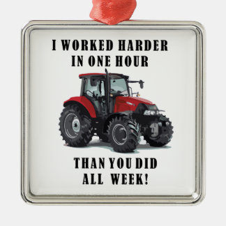 Farming Tractor Hard Work Quotes Christmas Ornament