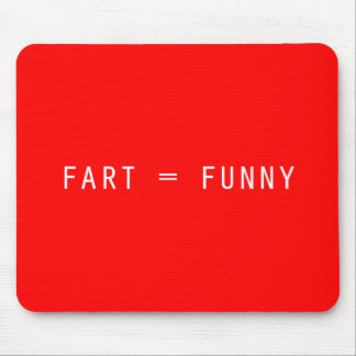 Fart = Funny Mouse Mat