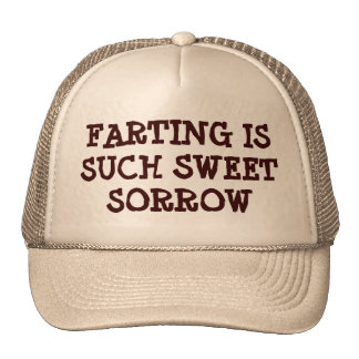 Farting is Such Sweet Sorrow Mesh Hat