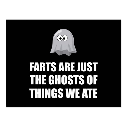 Farts Are Ghosts Postcard