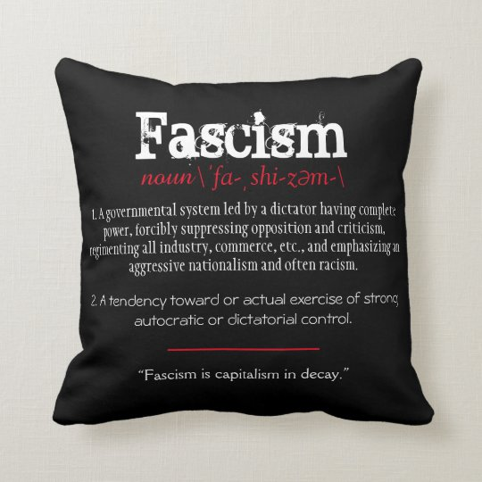 Fascism Definition Political Statement Red Cushion