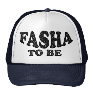 Fasha To Be - Happy Fathers Day Cap
